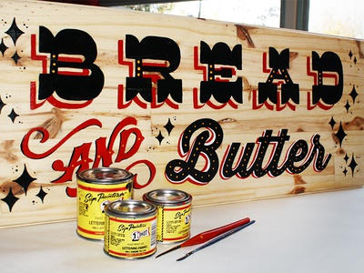 Bread and butter hand lettering painted sign by leo gomez dribbble bread and butter hand lettering painted sign publicscrutiny Image collections