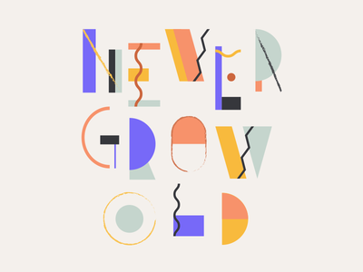 Never Grow Old version 2 color shapes graphic casumo never grow old type