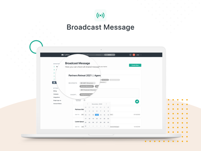 'Broadcast Message' Feature for Admin Panel | Lattice uxui ui designs ux design ui design case study layout broadcast message broadcast saas lattice