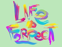 Life is Ferpect