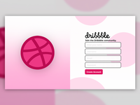 Dribbble Sign Up Re-design #FirstShot
