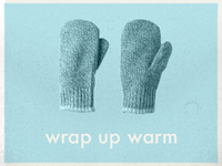 Wrap up warm