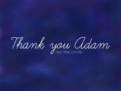 Thank You Adam
