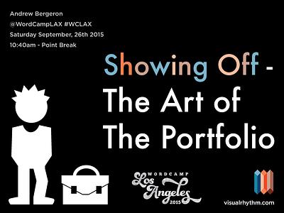 Speaking at WordCamp Los Angeles - September 26, 2015 visual rhythm portfolio art los angeles wordcamp wordpress