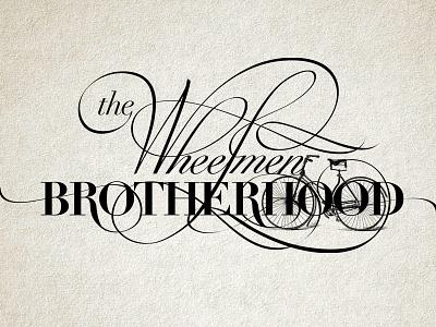 The wheelmen brotherhood lettering logotype logo calligraphy