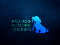 Bad Dog Be Gone Training