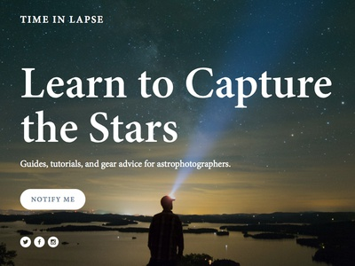 Time in Lapse — Astrophotography Website nature guides tutorials time-lapse astrophotography stars photography