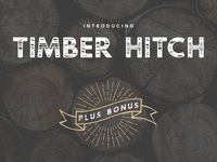 Timber Hitch Font + Bonus Elements