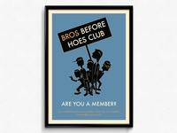 Bros Before Hoes Poster