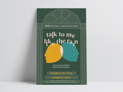 Theatre Poster, Talk to Me Like the Rain promotion poster signage tennessee williams theatrical play theatre poster illustrator illustration graphic design high school play drama production