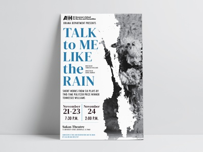 Theatre Poster, Talk to Me Like the Rain signage advertising promotional material graphic design tennessee williams high school play theatre poster drama production