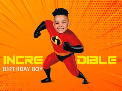 Incredible Birthday Boy symplelogix flyer designs card design illustration design