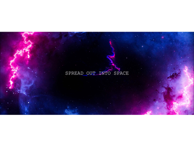 Spread out into space