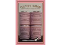 Pink Slime Gourmet