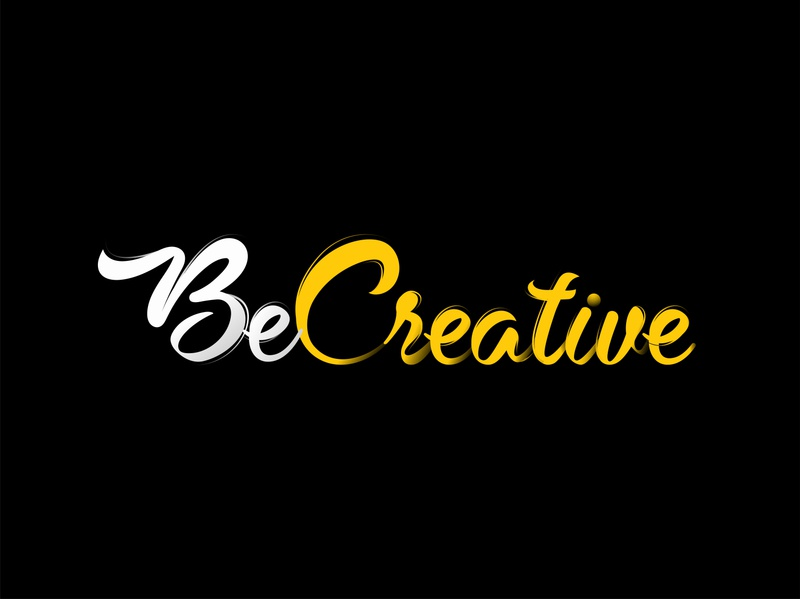 Be Creative Text art text designs quote words to live by wordsmith words of wisdom words typogaphy yellow text creative vector