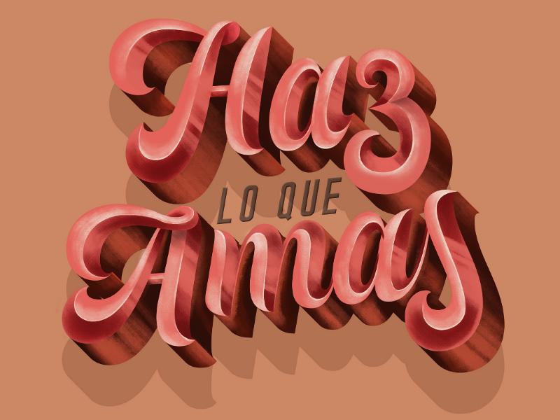 Do what you love. dribbble art méxico querétaro workshop letters love lettering