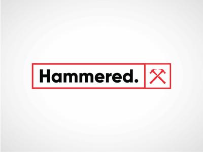 Hammered.