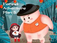 Forest  Adventure  Plan 5
