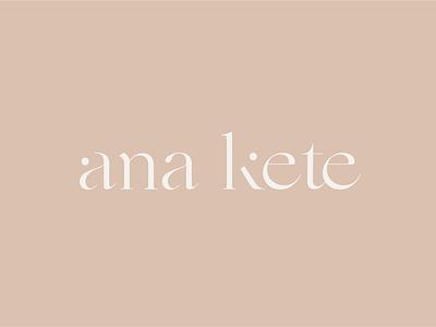 Ana kete branding - by galerie design studio custom typeface custom design minimalism simplistic logo photography logo photographer logo type based logo custom typography vector cleverlogo elegant font simplicity logodesign typography logo branding design