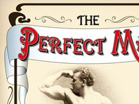 """Perfect Man"" scroll work and typography"
