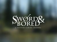Sword & Bored