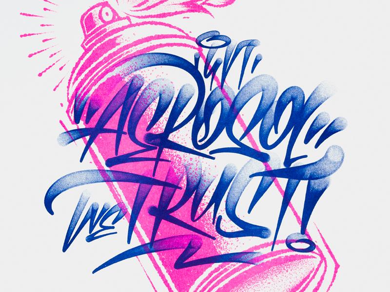 In Aerosol We Trust Joan Quiros riso risoprint risograph tag fat cap spray can graffiti illustration lettering