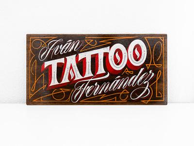 Ivan Fernandez Tattoo sign panel wood tattoo hand painted script lettering sriptlettering hand lettering signpainting handlettering lettering