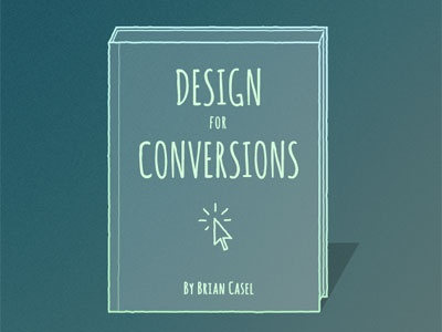 Design for conversions