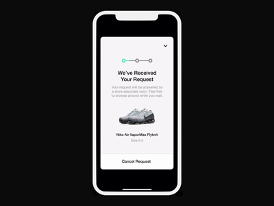Nike NYC, House of Innovation 000 x Nike App | Request Received tryon request scan app transition contextual personalized elevated retail animation nike ios interface interaction ux ui motion