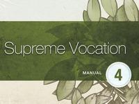 Supreme Vocation