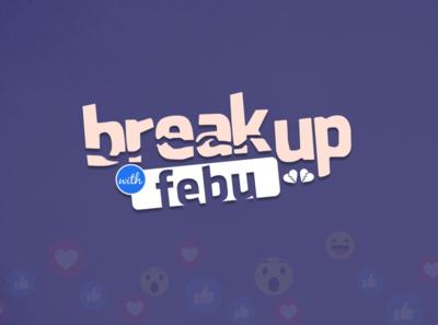 Breakup With Febu