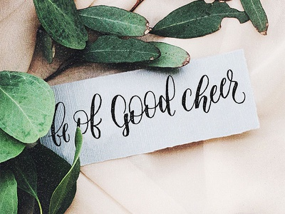 Be of Good Cheer christmas letters hand lettered christmas hand lettered advent advent christmas brush lettering script lettering hand lettering