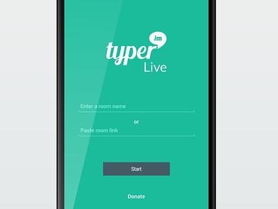 Typer.IM Live Android typer live android app mockup ui