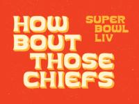 KC Chiefs Super Bowl LIV Typography