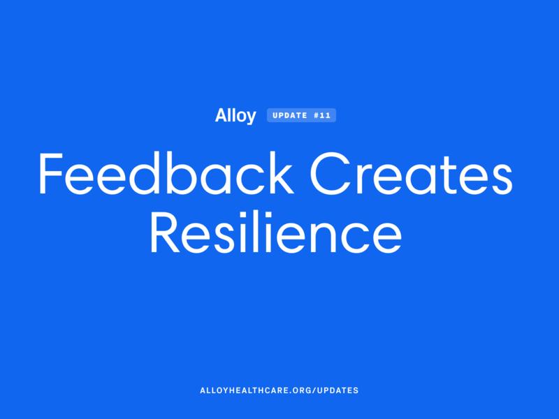 Feedback Creates Resilience process story ui design healthcare app ehr ux healthcare