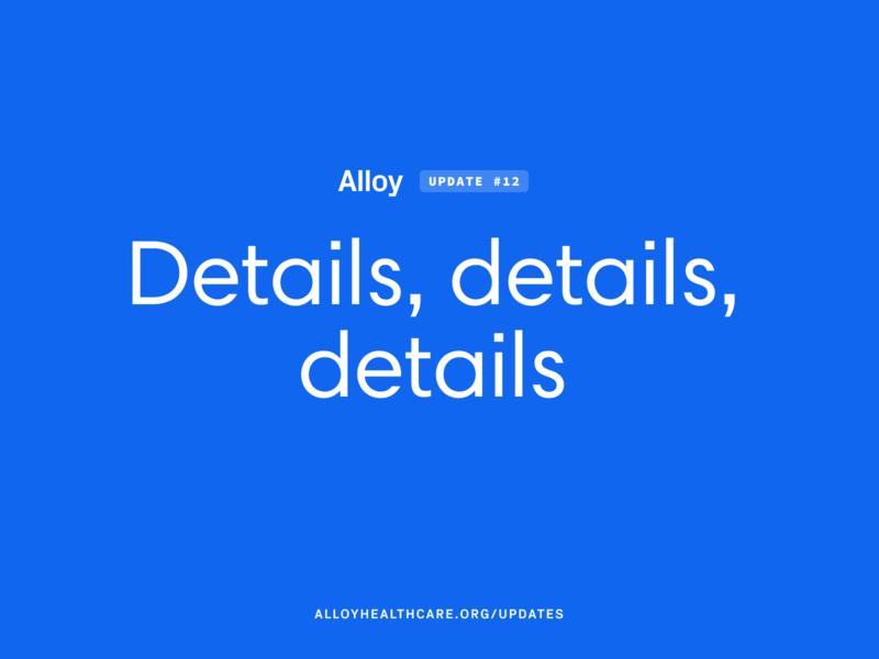 Details, details, details project alloy health app healthcare emr story design story documentation design ux ehr