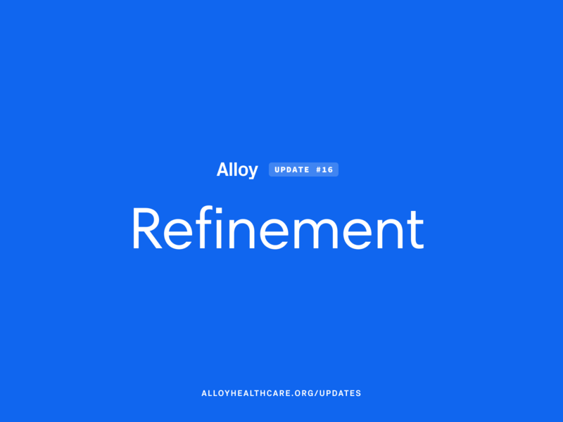 Alloy #16 – Refinement emr healthcare app ehr healthcare project alloy