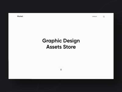 Market - Assets Store motion graphics 3d minimalism typographic shop store market bobbles dark light white black clean animation design web graphic motion ux