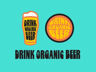 Drink Organic Beer