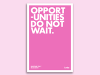 Opportunities Do Not Wait Poster