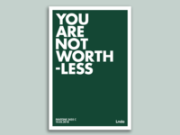 You Are Not Worthless Poster