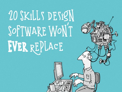 20 Skills Design Software Won't Ever Replace designer life quotes blog graphic design