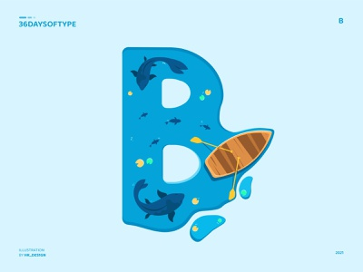 B - Boat vector blue fish 36daysoftype typography graphic design visual design creative minimal typography art boat illustration