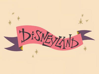 Disneyland disneyland lettering illustration whimsical