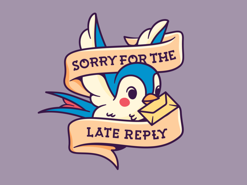 Sorry for the late reply swallow birb bird rogie king super team deluxe cute sailor jerry tattoo internet email art illustration