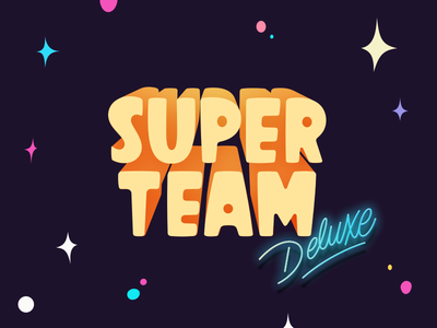 Glows n Gradients n Space! superteamdeluxe lettering logo