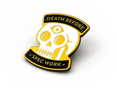 Death Before Spec Work (Third Eye Variant)