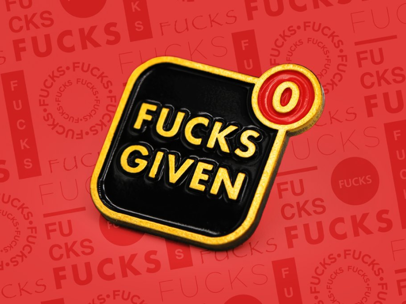 Zero Fucks Given (Antique Variant) LE 100!