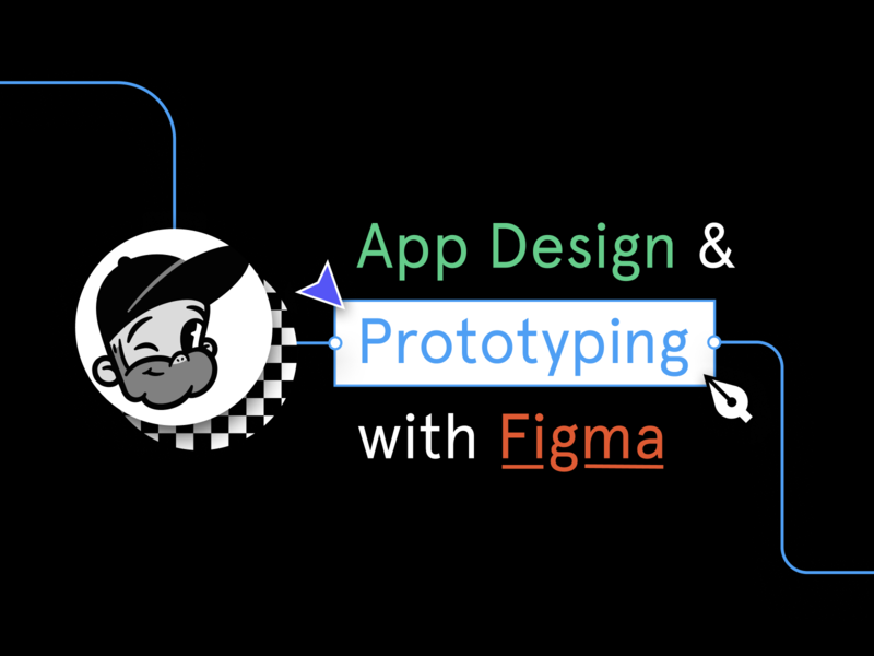 WORKSHOP: Application Design & Prototyping in Figma web design digital design design tools prototype application design design systems ux ui