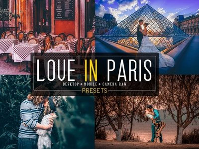 20 Love In Paris LR+DNG+ACR Presets lightroom mobile lightroom preset lightroom abstract color correction photoshop action photo manipulation